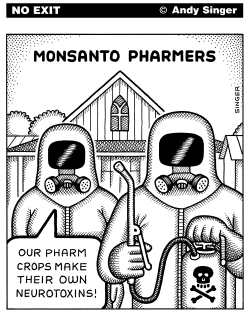 Monsanto Pharmers by Andy Singer