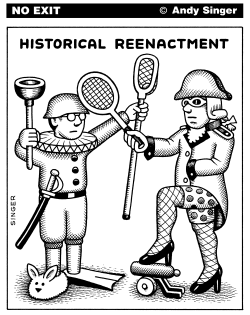 Historical Reenactment by Andy Singer