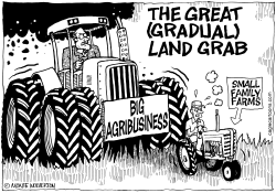 Big Agribusiness Land Grab by Wolverton