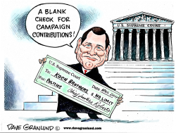 Unlimited campaign contributions by Dave Granlund