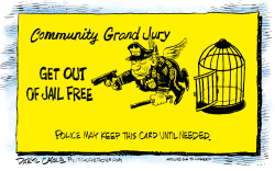 Police Get Out of Jail Free  by Daryl Cagle