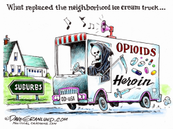 Opioids and Heroin epidemic  by Dave Granlund