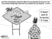 What Happens in Vegas by Trevor Irvin,  PoliticalCartoons.com