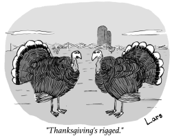 Thanksgiving is Rigged by Lars Kenseth