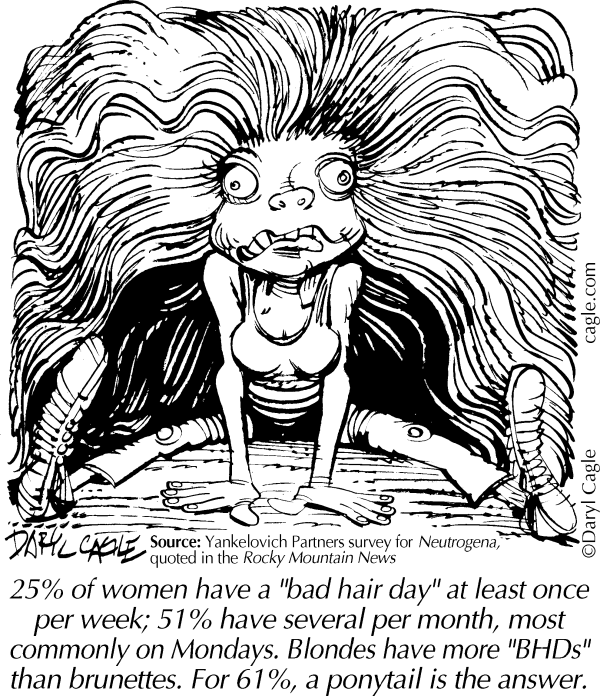 True Bad Hair Days 213003 By Daryl Cagle