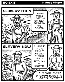 Slavery Then and Now by Andy Singer
