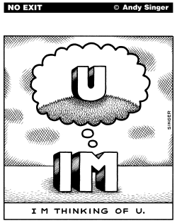 I M Thinking of U by Andy Singer