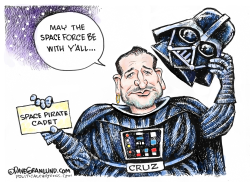 Ted Cruz and Space Force by Dave Granlund