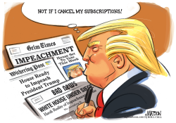 Trump Cancels Subscriptions To Bad News by RJ Matson