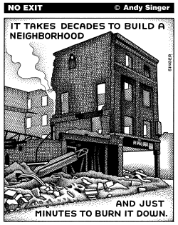 Burning Neighborhoods by Andy Singer