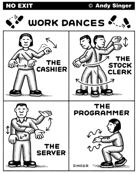 Work Dances by Andy Singer
