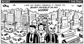 Bury Myself in My Work by Andy Singer