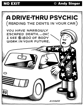DriveThru Psychics by Andy Singer