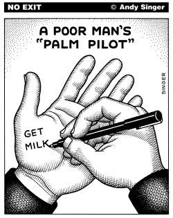 Poor Mans Palm Pilot by Andy Singer